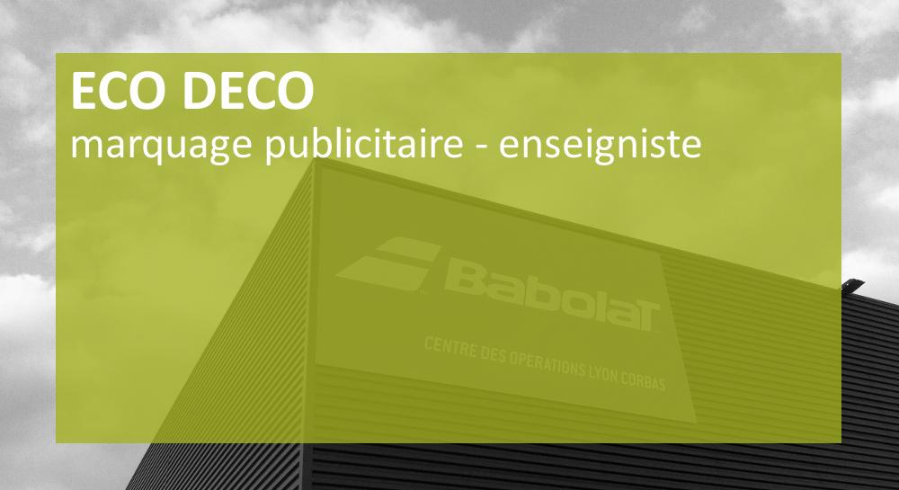 ECODECO enseignes sur Lyon et la Rhône-Alpes